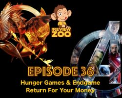 The Review Zoo - EP36 - Hunger Games and Avengers Endgame Come For Your Money